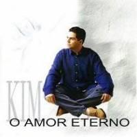 cd-kim-o-amor-eterno