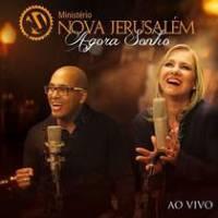 cd-ministerio-nova-jerusalem-agora-sonho