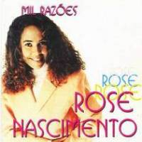 cd-rose-nascimento-mil-razoes