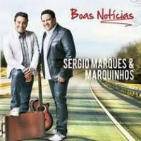 cd-sergio-marques-e-marquinhos-boas-noticias