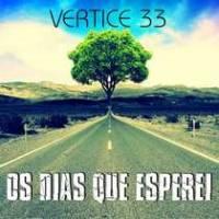 cd-vertice-33-os-dias-que-esperei