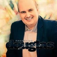 cd-douglas-junior-profetico