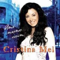 cd-cristina-mel-ame-mesmo-assim