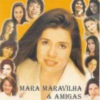 cd-mara-maravilha-mara-e-amigas-vol-1