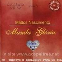 cd-mattos-nascimento-manda-gloria