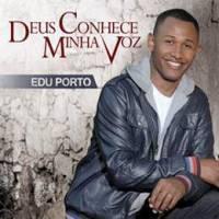 cd-edu-porto-deus-conhece-minha-voz