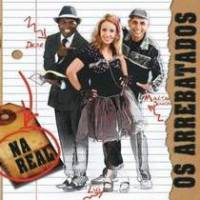 cd-os-arrebatados-na-real