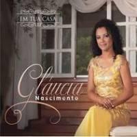 cd-glaucia-nascimento-em-sua-casa