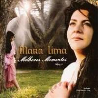 cd-mara-lima-melhores-momentos-vol-1