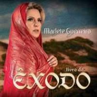 cd-marlete-guerreiro-livro-do-exodo