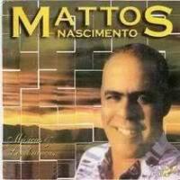 cd-mattos-nascimento-musicas-e-lembrancas