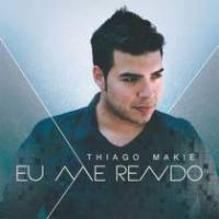 cd-thiago-makie-eu-me-rendo