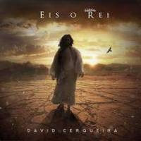 cd-david-cerqueira-eis-o-rei