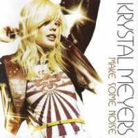 cd-krystal-meyers-make-some-noise