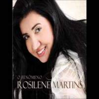 cd-rosilene-martins-o-fenomeno