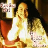 cd-cristina-mel-tem-coisas-que-a-gente-nao-esquece