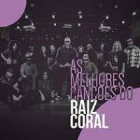 cd-raiz-coral-as-melhores-cancoes-do-raiz-coral
