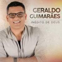 cd-geraldo-guimaraes-inedito-de-deus