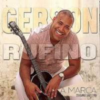 cd-gerson-rufino-a-marca