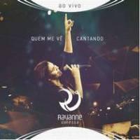cd-rayanne-vanessa-quem-me-ve-cantando-ao-vivo