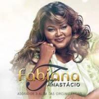 cd-fabiana-anastacio-adorador-3-alem-das-circunstancias