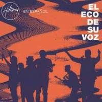 cd-hillsong-en-espanol-el-eco-de-su-voz