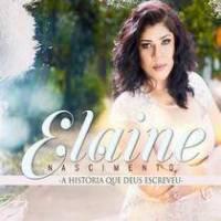 cd-elaine-nascimento-a-historia-que-deus-escreveu