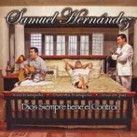 cd-samuel-hernandez-dios-siempre-tiene-el-control