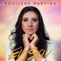 cd-rosilene-martins-eu-sou