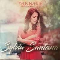 cd-sylvia-santana-deus-investe