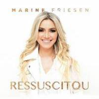 cd-marine-friesen-ressuscitou