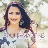 cd-bruna-martins-ele-esta-vivo