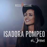 musica-oi-jesus-isadora-pompeo