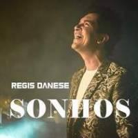 musica-sonhos-regis-danese