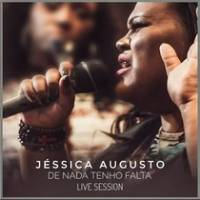 musica-de-nada-tenho-falta-jessica-augusto