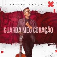 cd-delino-marcal-guarda-meu-coracao