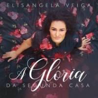 cd-elisangela-veiga-a-gloria-da-segunda-casa
