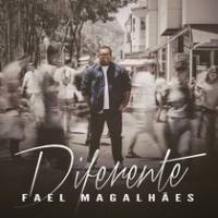 cd-fael-magalhaes-diferente