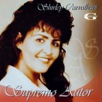 cd-shirley-carvalhaes-supremo-autor