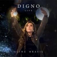 musica-digno-aline-brasil
