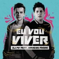 musica-eu-vou-viver-dj-pv-marcos-freire