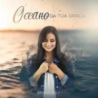 musica-oceano-da-tua-graca-bruna-olly