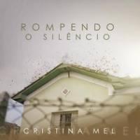 musica-rompendo-o-silencio-cristina-mel