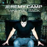 musica-take-you-back-jeremy-camp