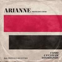 musica-primeiro-amor-quero-voltar-arianne