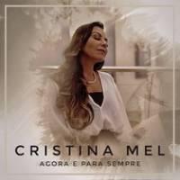 musica-agora-e-para-sempre-cristina-mel