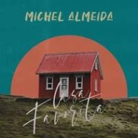 musica-casa-favorita-michel-almeida