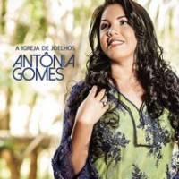 cd-antonia-gomes-a-igreja-de-joelhos