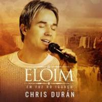 cd-chris-duran-eloim-em-foz-do-iguacu
