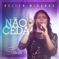 musica-nao-ceda-hellen-miranda
